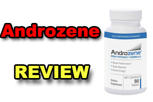 Androzene Review: Does This Formula Really Work?